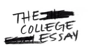 What To Write Your College Essay About